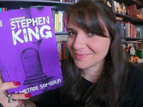 [RESENHA EXPRESS] A Metade Sombria - Stephen King