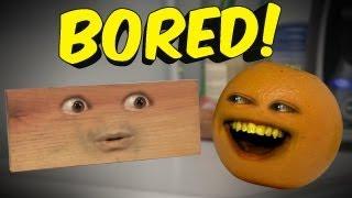 Annoying Orange : BORED! (Ft. Bobjenz)