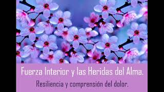 [AUDIO] Resiliencia: La Fuerza interior y las heridas del alma. Christian Ortiz.