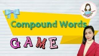 Compound Words / คำประสม/เกมทายคำศัพท์  Compound Word Game/ Finz English