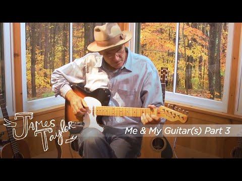 Me & My Guitar(s) – Part 3