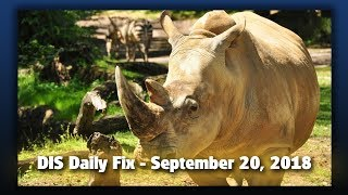 DIS Daily Fix | Your Disney News for 09/20/18