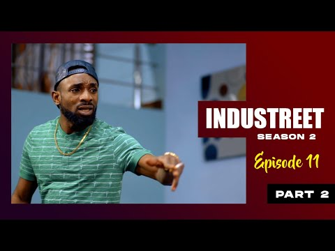 INDUSTREET S2EP11- DEAD END (Part 2) | Funke Akindele, Lydia Forson, Sonorous, Martinsfeelz