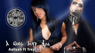 Aaliyah ft Treach - A Girl Like You