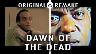Original vs Remake: Dawn of the Dead