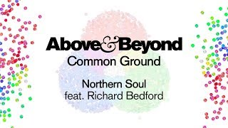 Above & Beyond feat. Richard Bedford - Northern Soul