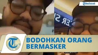 Viral Video Pria Bodohkan Pengunjung Mal yang Pakai Masker, Kini Pelaku Diburu Polrestabes Surabaya