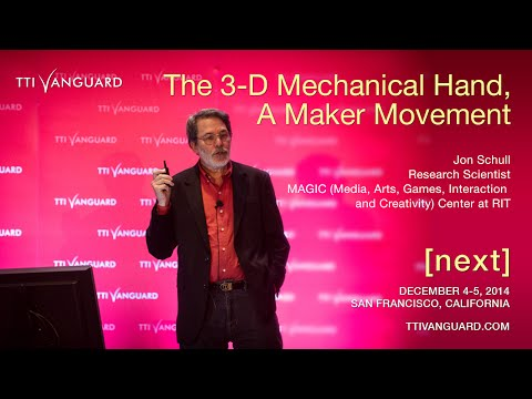 Jon Schull: e-NABLE: The 3-D Mechanical Hand, A Maker Movement