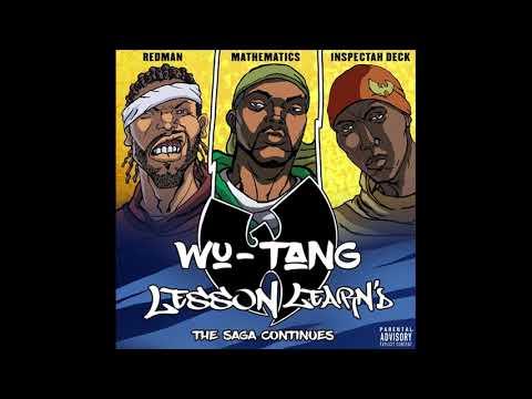 "Wu-Tang Clan – Lesson Learn'd"" Ft. Inspectah Deck & Redman"