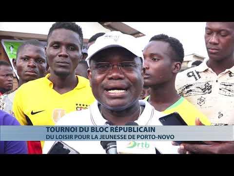 Un tournoi de football du Bloc Républicain à Porto-Novo Un tournoi de football du Bloc Républicain à Porto-Novo