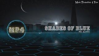 Shades Of Blue by Nina Karolidou - [Electro Music]
