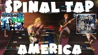 Spinal Tap - America - Rock Band 2 DLC Expert Full Band (August 4th, 2009)