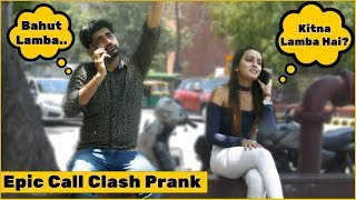Epic Call Clash Prank on Cute Girls | The HunGama Films