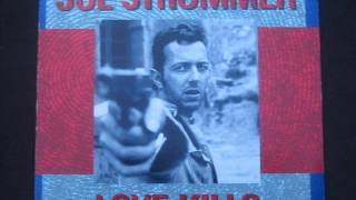 Joe Strummer - Love kills