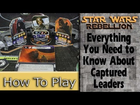 Captured Leaders: How to Play Star Wars: Rebellion
