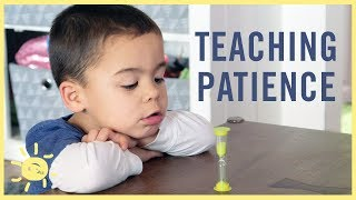 3 Ways to Teach Kids PATIENCE!