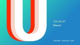 Tourist - Waves (Official Audio)