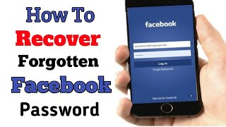 How to Recover Forgotten Facebook Password || RECOVER FORGET FB PASSWORD ||