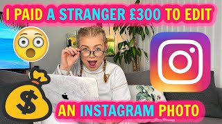 I PAID A STRANGER TO EDIT MY INSTAGRAM PHOTOS  | Lucy Flight