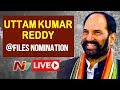 TPCC Chief Uttam Kumar Reddy to file Nomination From Huzurnagar |