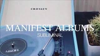 Manifest Desired Albums ll Subliminal