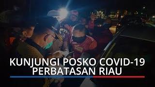 Wagub Sumbar Nasrul Abit Mendadak Datangi Posko Covid 19 Perbatasan Riau, Suruh Travel Putar Balik