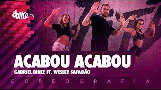 Acabou Acabou - Gabriel Diniz ft. Wesley Safadão   FitDance TV (Coreografia) Dance Video