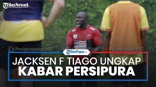 Jacksen F Tiago Beberkan Kabar Terkini Persipura Jayapura Jelang Bergulirnya Piala Menpora 2021