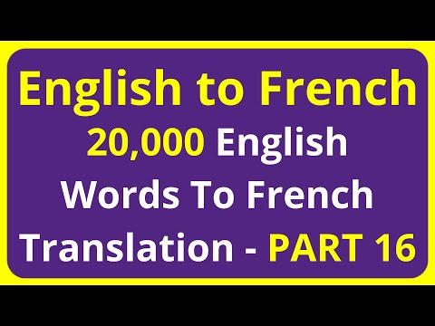 20,000 English Words To French Translation Meaning - PART 16 | English to Francais translation