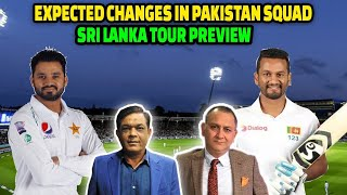 Changes in Pakistan Squad | Pak V SL Test Series Preview