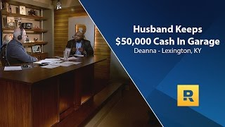 Husband Keeps $50,000 Cash In Garage