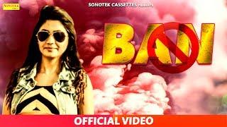 BAN || Shekhar Deswal & Mariya || DC Madana Ft. Kaka || Latest Haryanvi Song #Sonotek Cassettes Video,Mp3 Free Download