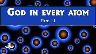 Zarein Zarein Mein Prabhu (Bhaag-1) | God In Every Atom (Part-1)