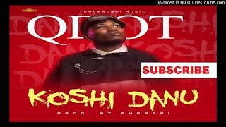 Q Dot   Koshi Danu (Official Audio)
