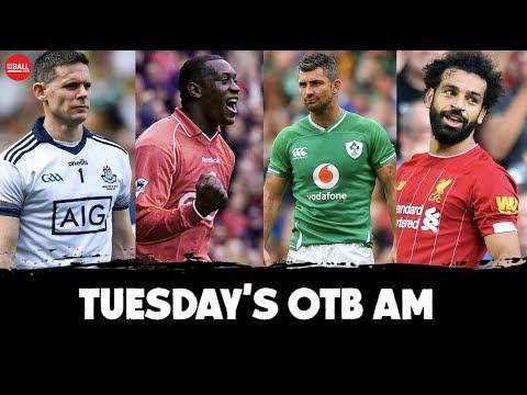OTB AM | Ireland injury panic? Cluxton appreciation, Irish sumo star, CL returns, Emile Heskey