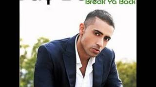 Jay Sean - Break Ya Back HD