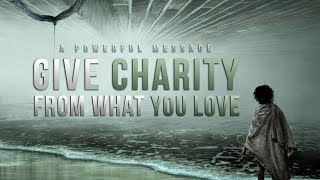 Give Charity - From What You Love