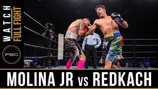 Molina Jr vs Redkach FULL FIGHT: December 15, 2017 - PBC on FS1