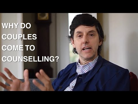 Why do couples come to counselling  ?