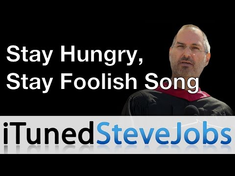 Steve Jobs Sings His Stay Hungry, Stay Foolish Song