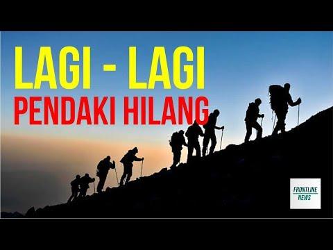 Berita Terkini ! Siswa SMKN 5 Surabaya Hilang di Gunung Arjuno