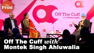 Off The Cuff with Montek Singh Ahluwalia