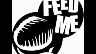 Feed Me - Jodie - HQ