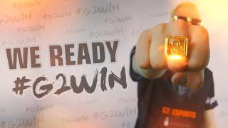 We Ready. #G2WIN
