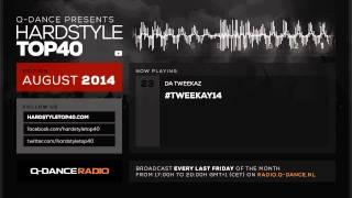 August 2014 | Q-dance presents Hardstyle Top 40
