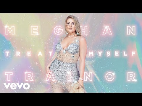 "Meghan Trainor – ""TREAT MYSELF"""