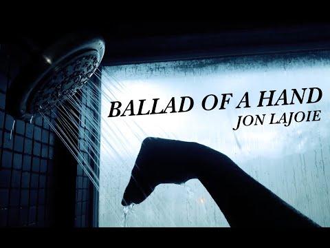 Jon Lajoie back again! (Jon Lajoie - Ballad of a Hand)