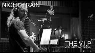 Video NIGHT TRAIN © 2020 THE V.I.P™ (Official Music Video)