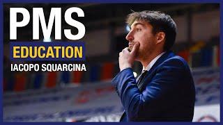 PMS Education – Lezione 6: Iacopo Squarcina