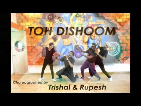 Toh Dishoom Dance Video : Dishoom  || Choreographed by Trishal & Rupesh